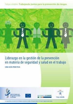 Liderazgo en la gestión de la prevención en materia de seguridad y salud en el trabajo