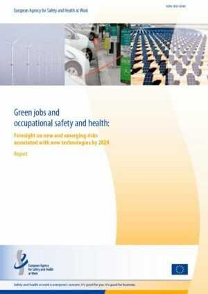 Informe: Green jobs and occupational safety and health
