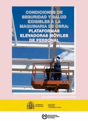 Condiciones de seguridad y salud exigibles a la maquinaria de obra: plataformas elevadoras móviles