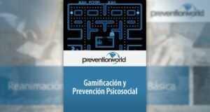 Gamificación y prevención psicosocial
