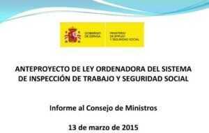 Anteproyecto De Ley Ordenadora Del Sistema De Inspección De Trabajo Y Seguridad Social