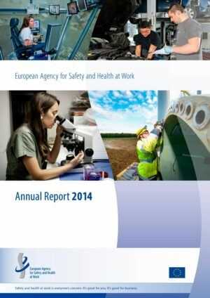 Annual Report 2014 – European Agency for Safety and Health at Work