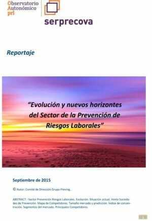 Evolución y nuevos horizontes del Sector de la Prevención de Riesgos Laborales