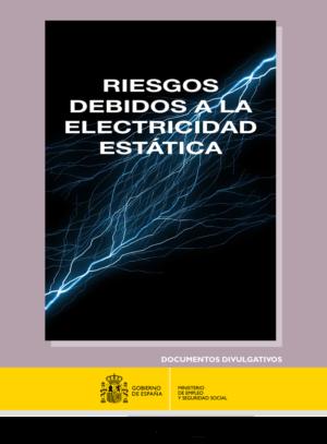 Riesgos debidos a la Electricidad Estática
