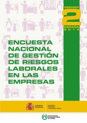 Encuesta Nacional de Gestión de Riesgos Laborales en las Empresas 2014