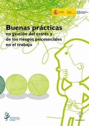 Buenas prácticas en Gestión del Estrés de los Riesgos Psicosociales en el Trabajo