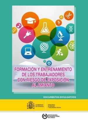 Formación y entrenamiento de los trabajadores con riesgo de exposición al amianto