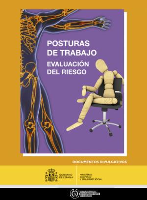POSTURAS DE TRABAJO – EVALUACIÓN DEL RIESGO