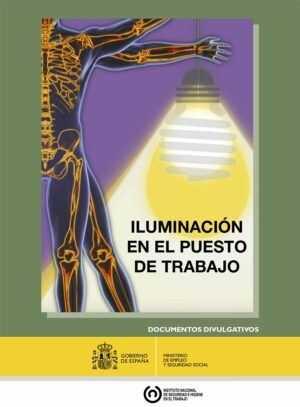 Iluminación en el puesto de trabajo. Criterios para la evaluación y acondicionamiento de los puestos