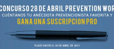 IV Edición Concurso 28 de abril Cuéntanos tu anécdota prevencionista